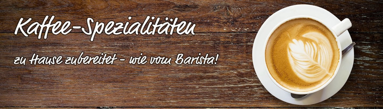 4622_banner_kaffeespezialitaeten_LZKqJLK